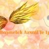 Ücretsiz Başmelek Azrail'le Işık Şifası