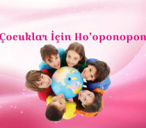 Çocuklar İçin Ho'oponopono